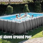 12 Best Above Ground Pool – Classic & Latest Model 2021