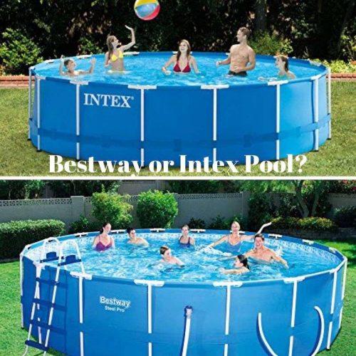 verkoop retailer hete producten echt comfortabel Bestway or Intex Pool - Which One Is Best and Why?