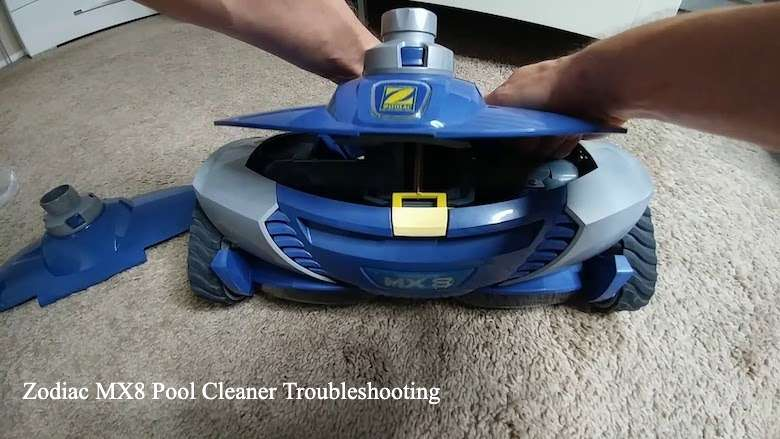 Zodiac MX8 Pool Cleaner Troubleshooting