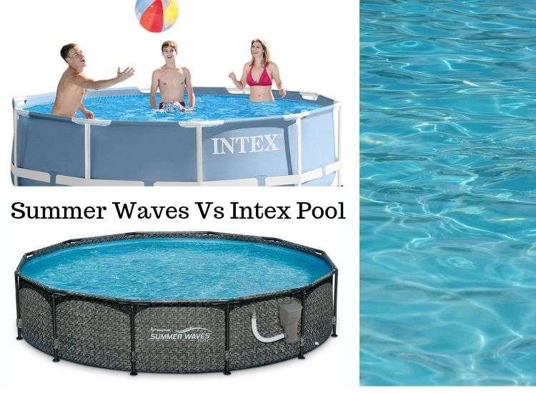 Summer Waves Vs Intex Pool