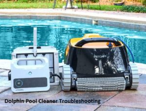 Dolphin Pool Cleaner Troubleshooting